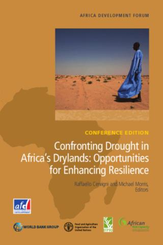 Confronting drought in Africa's drylands: opportunities for enhancing resilience - conference edition