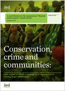 Conservation, crime and communities: case studies of efforts to engage local communities in tackling illegal wildlife trade