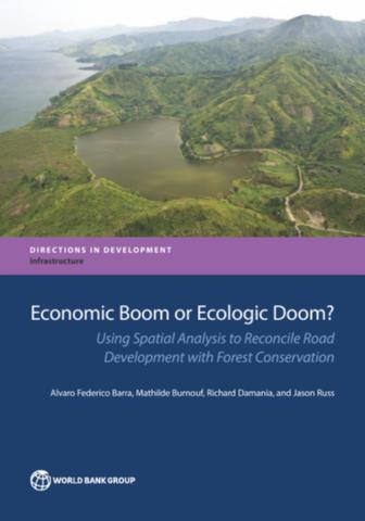 Economic boom or ecologic doom?: using spatial analysis to reconcile road development with forest conservation