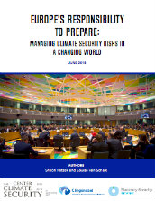 Europe's responsibility to prepare: managing climate security risks in a changing world