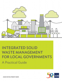 Integrated solid waste management for local governments: a practical guide