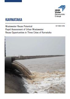 Wastewater reuse potential: rapid assessment of urban wastewater reuse opportunities in three cities of Karnataka