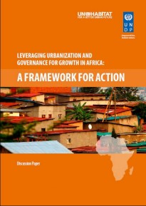 Leveraging urbanization and governance for growth in Africa: a framework for action
