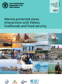 Marine protected areas: Interactions with fishery livelihoods and food security