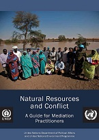Natural resources and conflict: a guide for mediation practitioners