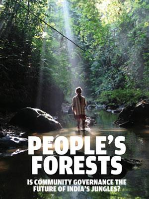 People's forests: Is community forest resource governance the future of India's jungles?