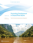 Promoting development in shared river basins: tools for enhancing transboundary basin management