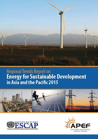 Regional trends report on energy for sustainable development in Asia and the Pacific 2015