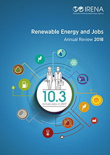 Renewable energy and jobs: annual review 2018