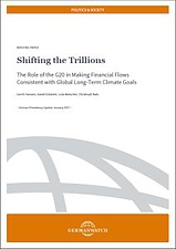 Shifting the trillions: the role of the G20 in making financial flows consistent with global long-term climate goals