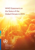 WMO Statement on the Status of the Global Climate in 2015