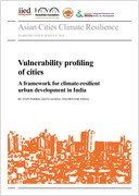 Vulnerability profiling of cities: a framework for climate-resilient urban development in India