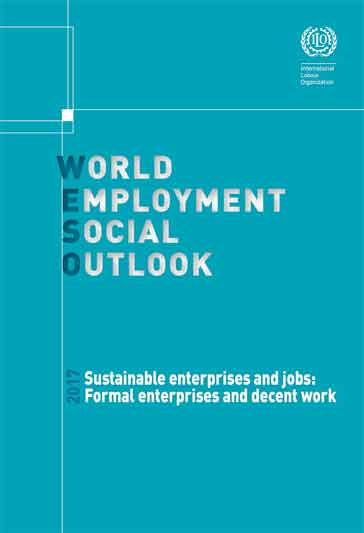 World Employment and Social Outlook 2017