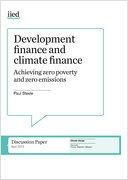 Development finance and climate finance: achieving zero poverty and zero emissions