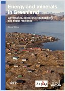 Energy and minerals in Greenland: governance, corporate responsibility and social resilience