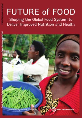 Future of food: shaping the global food system to deliver improved nutrition and health