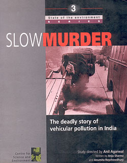 Slow murder: the deadly story of vehicular pollution in India