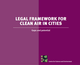 Legal framework for clean air in cities: gaps and potential
