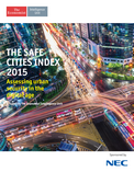Safe Cities Index 2015: assessing urban security in the digital age