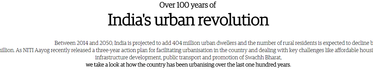 Over 100 years of India's urban revolution